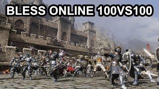 Bless Online 100vs100 Pvp Battlegrounds