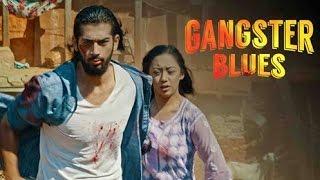 "New Nepali Movie - ""Gangster Blues"" Teaser || Anna Sharma, Aashirman Ds Joshi || Latest Movie"