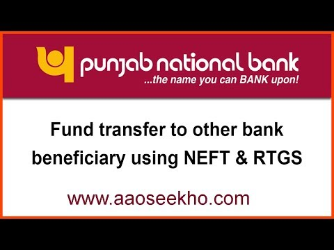 (English) How to transfer money/funds from PNB to other bank through NEFT & RTGS