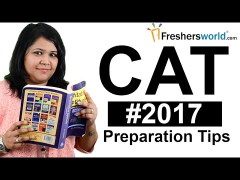 CAT 2017 - Common Admission Test, Eligibility, Exam, Preparation Tips, IIM, MBA Entrance exam