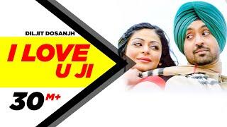 I Love U Ji | Sardaarji | Diljit Dosanjh | Neeru Bajwa | Mandy Takhar | Releasing 26th June