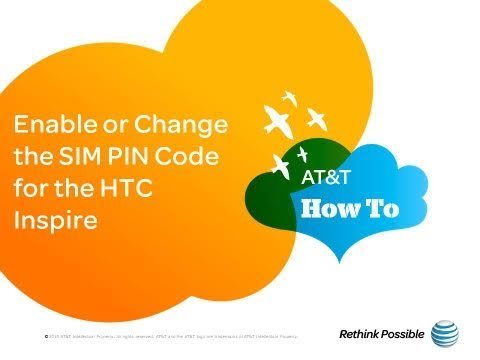 Enable or Change the SIM PIN Code for the HTC Inspire: AT&T How To Video Series