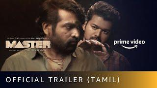 Master - Official Trailer  Thalapathy Vijay, Vijay Sethupathi  Lokesh Kanagaraj  Amazon Prime Video