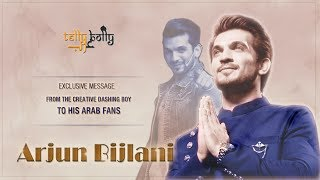 Arjun Bijlani - Exclusive Message To His Arab Fans By Tellybolly Arab