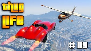 Download GTA 5 ONLINE : THUG LIFE AND FUNNY MOMENTS (WINS, STUNTS AND FAILS #119) Video