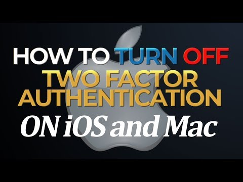 How to Turn Off Apple's Two Factor Authentication