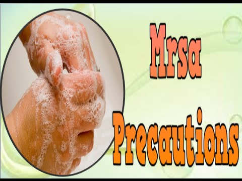 Mrsa Precautions, Antibiotics For Mrsa, Methicillin Resistant Staphylococcus Aureus Mrsa