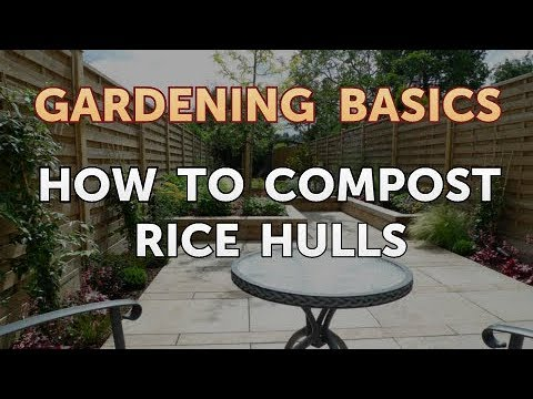 How to Compost Rice Hulls