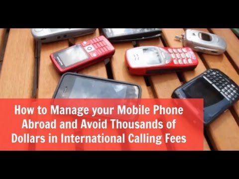 How to Manage your Mobile Phone Overseas and Avoid Fees