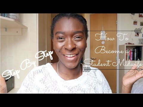 Steps To Become A Student Midwife | Student Midwife Diaries