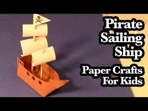 Pirate Sailing Ship - Paper Crafts For Kids