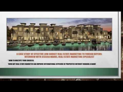 A Case Study of Effective Low Budget Real Estate Marketing to Foreign Buyers