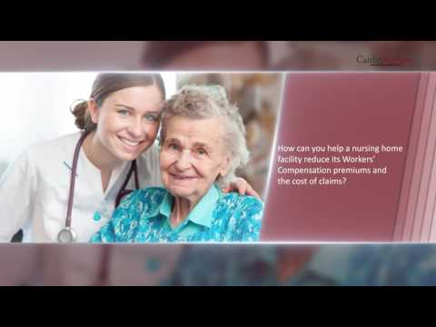 Reducing Nursing Home Workers' Comp Costs