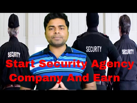 How to Start Security Agency Company In India in Hindi
