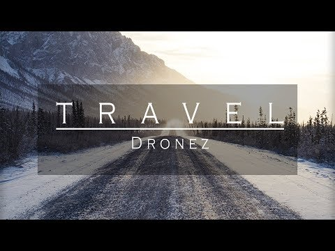 Dronez - Travel   Future Bass