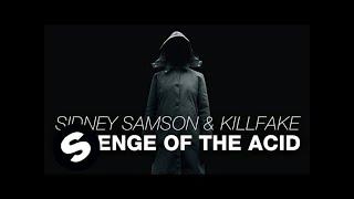 Sidney Samson & KillFake - Revenge Of The Acid (Original Mix)