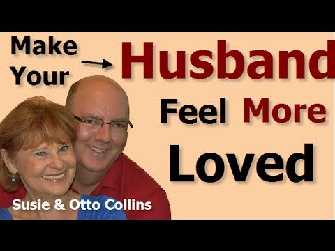 How to Make Your Husband Feel More Loved