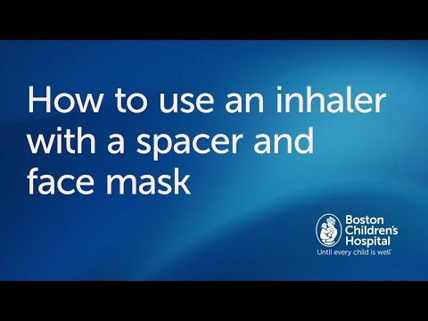 How to use an inhaler with spacer and facemask | Boston Children's Hospital