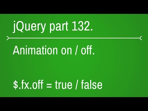 jQuery.fx.off property in jquery part - 132