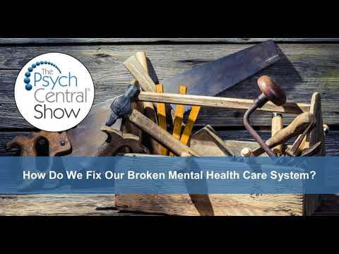 How Do We Fix Our Broken Mental Health Care System?