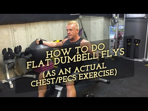 How to Do Flat Dumbbell Flys (as an actual Chest/Pecs Exercise)