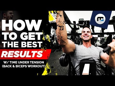 How To Get The BEST Results w/ Time Under Tension (IFBB PRO Back & Biceps Workout)