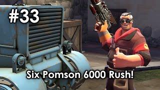 [ TF2 ] Funny Moments #33 : Six Pomson 6000 Rush