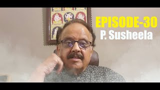 Simply SPB Episode -30 (P. Susheela-1)