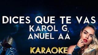 Karol G, Anuel AA - Dices Que Te Vas (Karaoke Instrumental)
