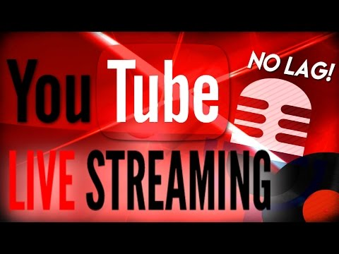 How to Livestream on YouTube - Live gameplay/no lag