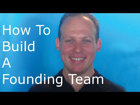Team building: How to build a great founding start-up team for your business