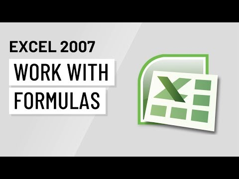 Excel 2007: Working with Formulas