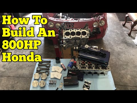 800HP Honda Build || Step-by-Step : Part One