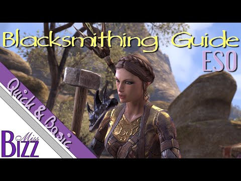 ESO Blacksmithing Guide - Quick & Basic - How to blacksmith in Elder Scrolls Online