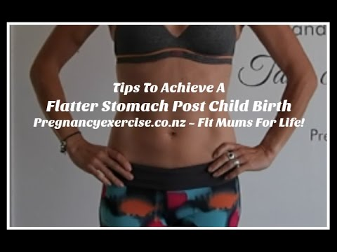 TIPS TO ACHIEVE A FLATTER STOMACH POST PREGNANCY