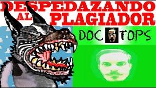 Download EL EPICO PLAGIADOR DE DOC TOPS ES DESPEDAZADO - EL PERRO CALIENTE Video