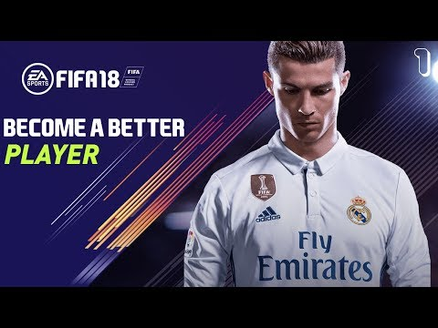 FIFA 18 PRO CLUBS - HOW TO BE A BETTER PLAYER! Tips to improve your game! Part 1
