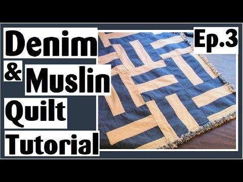 Easy Denim & Muslin Strip Set Quilt Tutorial | Episode 3 Final