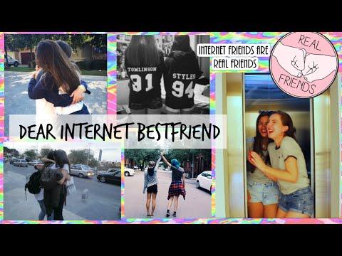 DEAR INTERNET BEST FRIEND..