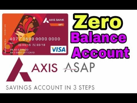 Axis asap zero balance account | How to Open Zero balance account