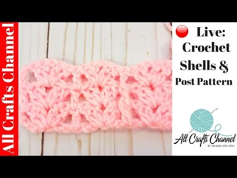 🔴 LIVE: learn To crochet Posts And Shells Pattern