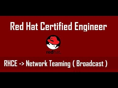 How to Configure Network Teaming in Centos 7 , Redhat 7 (Broadcast)