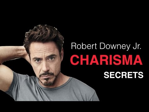 How To Be Charismatic With Women: Robert Downey Jr. Charisma Breakdown