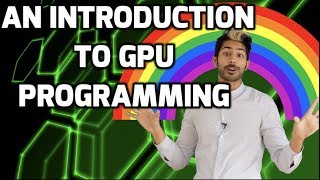 An Introduction to GPU Programming with CUDA