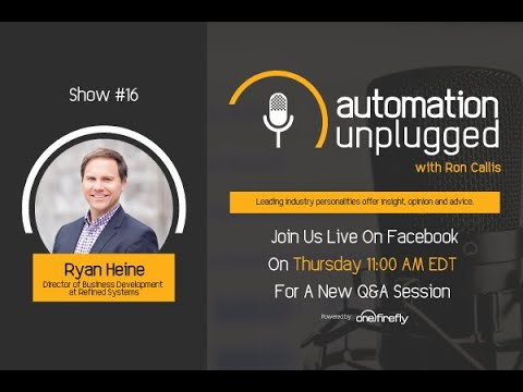 Automation Unplugged Show#16   Live Interview with Ryan Heine