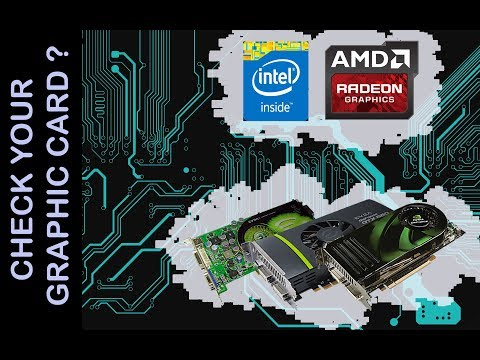 Check Your Graphic Card Memory | Intel | AMD Radeon | Windows 10/Vista/8/XP | YR2017