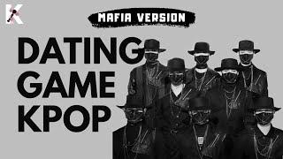 Dating Game Kpop | MAFIA VERSION