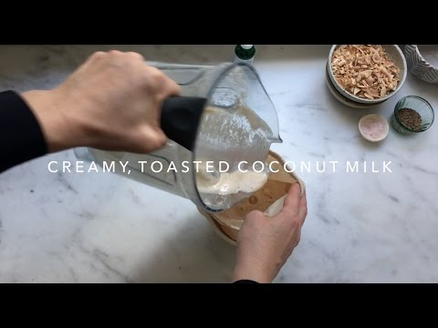 How To Make the Creamy, Toasted Coconut Milk of Your Dreams