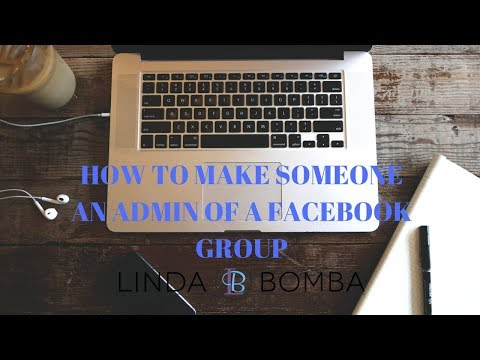 How To Make Someone An Admin of a Facebook Group