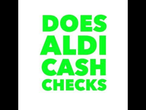 Does Aldi cash checks